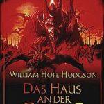 William Hope Hodgson - Das Haus an der Grenze