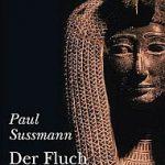 Paul Sussman - Der Fluch der Isis