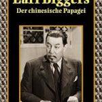 Earl Derr Biggers - Der chinesische Papagei