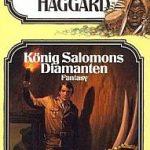 Henry Rider Haggard - König Salomons Diamanten