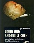 Ilya Zbarski / Samuel Hutchinson - Lenin und andere Leichen