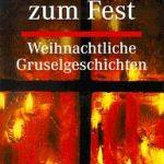 Richard Dalby (Hg.) - Geister zum Fest. Weihnachtliche Gruselgeschichten