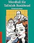 George Baxt - Mordfall für Tallulah Bankhead