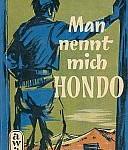 Louis L'Amour - Man nennt mich Hondo
