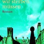 Robert Goddard - Bedenke, dass wir sterben müssen