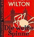 Louis Weinert-Wilton - Die weiße Spinne