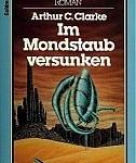 Arthur C. Clarke - Im Mondstaub versunken