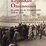 Catherine Donzel - Legendäre Ozeanreisen
