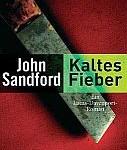 John Sandford - Kaltes Fieber