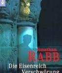 Jonathan Rabb - Die Eisenreich-Verschwörung