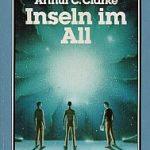 Arthur C. Clarke - Inseln im All