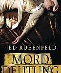 Jed Rubenfeld - Morddeutung