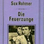 Sax Rohmer - Die Feuerzunge