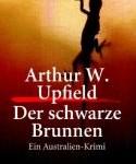Arthur W. Upfield - Der schwarze Brunnen