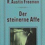 R. Austin Freeman - Der steinerne Affe