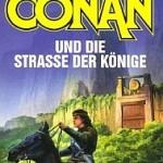 Karl Edward Wagner - Conan und die Straße der Könige