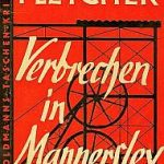 J. S. Fletcher - Verbrechen in Mannersley