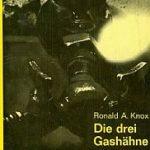 Ronald A. Knox - Die drei Gashähne