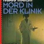 Ngaio Marsh - Mord in der Klinik