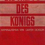 Carter Dickson (= John Dickson Carr) - Die Treppe des Königs