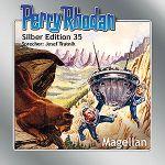Perry Rhodan - Magellan (Silber Edition 35)