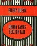Ellery Queen - Drury Lanes letzter Fall