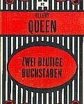 Ellery Queen - Zwei blutige Buchstaben