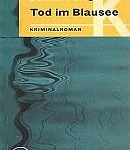 Bernhard Borge - Tod im Blausee