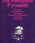 Arthur Machen - Die leuchtende Pyramide und andere Geschichten des Schreckens