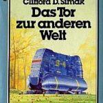 Clifford D. Simak - Das Tor zur anderen Welt