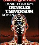 Daniel F. Galouye - Dunkles Universum