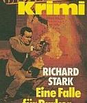 Richard Stark - Eine Falle für Parker [Parker 12]