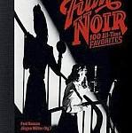 Paul Duncan/Jürgen Müller (Hgg.) - Film Noir. 100 All-Time Favorites