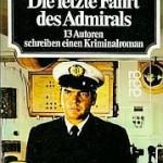 Dorothy L. Sayers [u. a.] - Die letzte Fahrt des Admirals