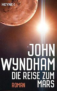 Die Reise zum Mars von John Wyndham