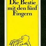 W. F. Harvey - Die Bestie mit den fünf Fingern