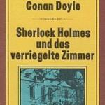 Adrian Conan Doyle/John Dickson Carr - Sherlock Holmes und das verriegelte Zimmer