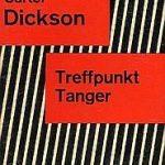 Carter Dickson (= John Dickson Carr) - Treffpunkt Tanger