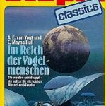 A. E. van Vogt/E. Mayne Hull - Im Reich der Vogelmenschen (Utopia Classics 19)