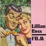 Lillian Ross - Film. Eine Geschichte aus Hollywood